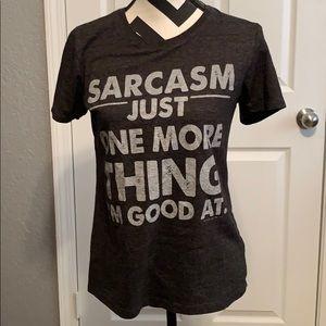 "Tops - ""Sarcasm just one more thing I'm good at"" T-shirt"